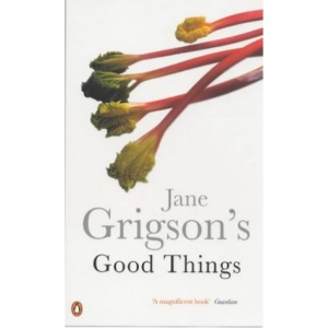 Jane Grigson's Good Things (Penguin Cookery Library)