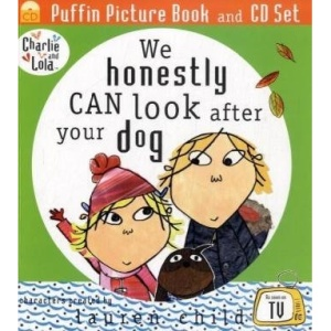 We Honestly Can Look After Your Dog (Charlie & Lola)