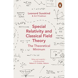Special Relativity and Classical Field Theory: Theoretical Minimum