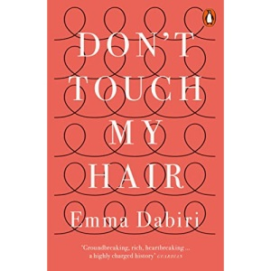 Don't Touch My Hair: Emma Dabiri