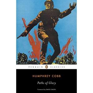 Paths of Glory (Penguin Classics)
