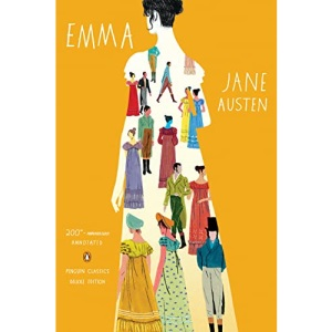 Emma (Penguin Classics Deluxe Editions) [Rough Cut Edition]: 200th-Anniversary Annotated Edition (Penguin Classics Deluxe Edition)