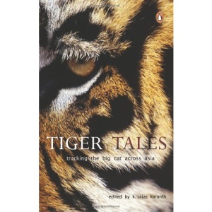 Tiger Tales: Tracking the Big Cat Across Asia