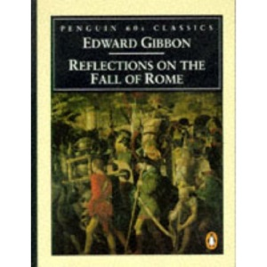 Reflections on the Fall of Rome (Penguin Classics 60s)