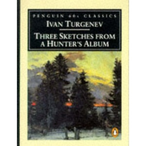 Three Sketches from a Hunter's Album (Penguin Classics 60s)