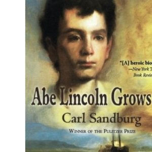 Abe Lincoln Grows Up (Voyager Book, Avb 92)