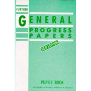 Further General Progress Papers New Edition
