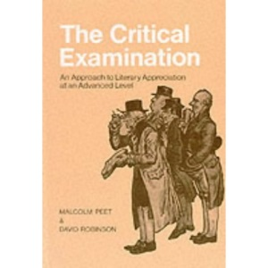 The Critical Examination - An Approach to Literary Appreciation at an Advanced Level (Language skills)