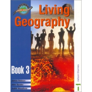 Living Geography: Students' Book 3 (Nelson living geography)