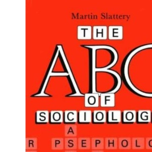 A. B. C. of Sociology