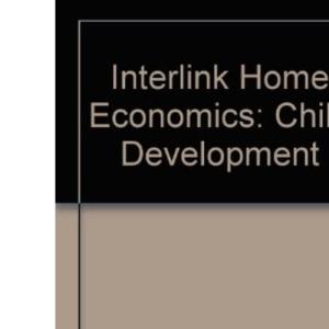 Interlink Home Economics: Child Development