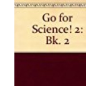 Go for Science!: Bk. 2