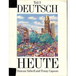 Deutsch Heute: Bk. 3 (Deutsch Heute erste ausgabe)