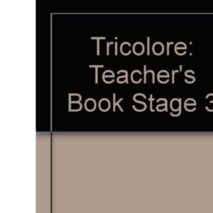 Tricolore: Teacher's Book Stage 3