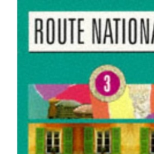 Route Nationale Stage 3: Student's Book 3: Bk.3