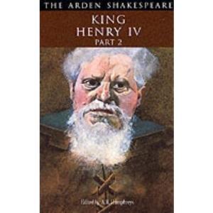 """King Henry IV"": Pt. 2: Second Series (Arden Shakespeare)"