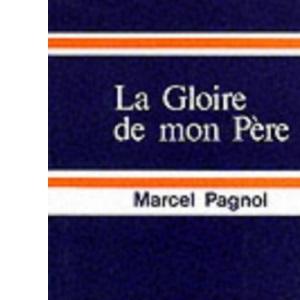 Gloire de Mon Pere (French literary texts)