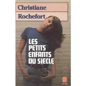 Les Petits Enfants du Siecle (Modern World Literature Series)