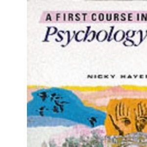 A First Course in Psychology - Third Edition