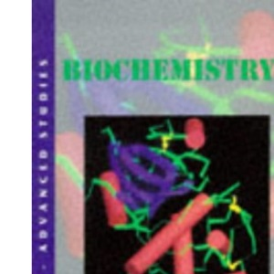 Biochemistry : Biology: Advanced Studies