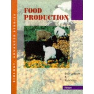Food Production (Biology Advanced Studies)