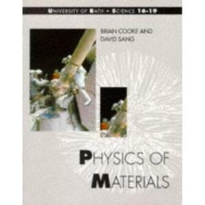 Bath Advanced Science - Physics of Materials (Bath Science 16-19)