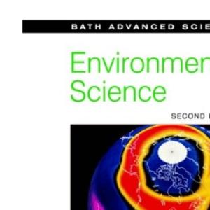 Environmental Science (Bath Science 16-19 S.)