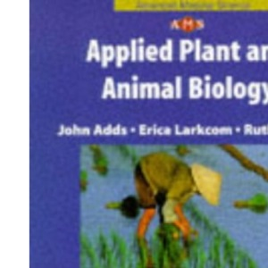 Nelson Advanced Modular Science, Biology:  Applied Plant and Animal Biology