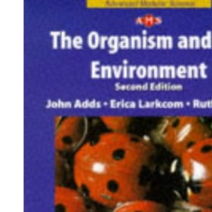 NAMS - The Organism and the Environment Second Edition (Nelson Advanced Modular Science)