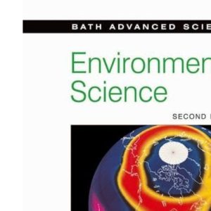 Bath Advanced Science - Environmental Science: Second Edition