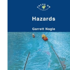 Hazards (Focus on Geography S.)