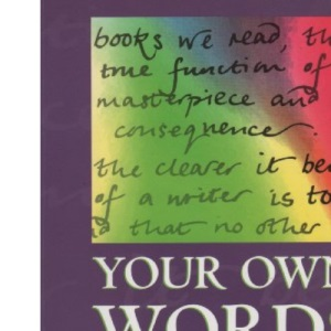 Your Own Words Second Edition: Coursebook for Students of Advanced Level English Language