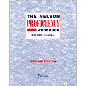 The Nelson Proficiency Course: Workbook (The Nelson proficiency workbook)
