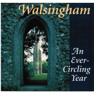 Walsingham: An Ever Circling Year