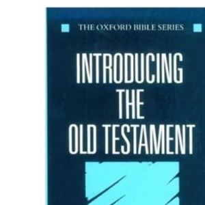 Introducing the Old Testament (Oxford Bible S.)