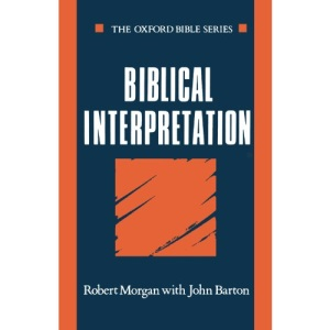 Biblical Interpretation (Oxford Bible Series)