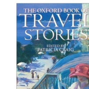 The Oxford Book of Travel Stories