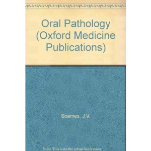 Oral Pathology (Oxford Medicine Publications)