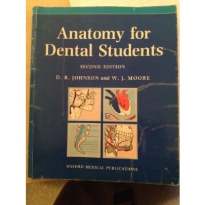 Anatomy for Dental Students (Oxford Medical Publications)