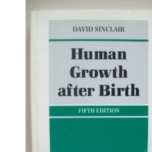 Human Growth After Birth (Oxford Medical Publications)