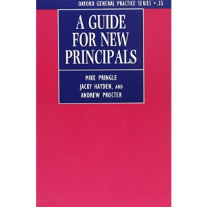 A Guide for New Principals (Oxford General Practice)