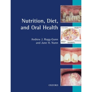Nutrition, Diet and Oral Health (Oxford medical publications)