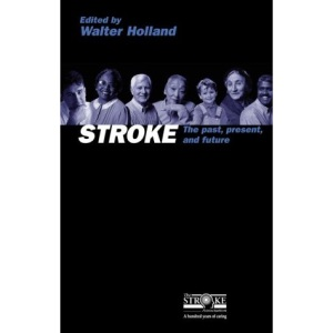 Stroke: Proceedings of the Stroke Association's Centenary International Conference (Oxford Medical Publications)
