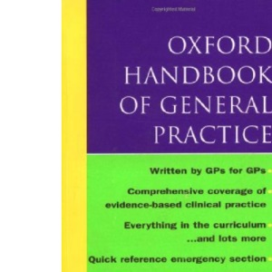 Oxford Handbook of General Practice (Oxford Handbooks)