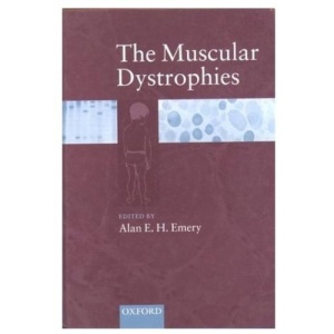 The Muscular Dystrophies (Oxford medical publications)