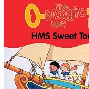 The Magic Key: HMS Sweet Tooth (The magic key story books)