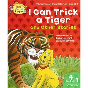 Oxford Reading Tree Read With Biff, Chip, and Kipper: I Can Trick a Tiger and Other Stories (Level 3) (Read With Biff Chip & Kipper)