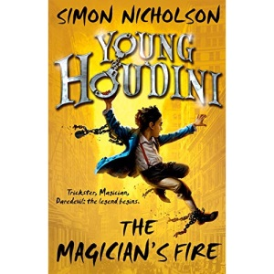 Young Houdini: The Magician's Fire (Young Houdini 1)