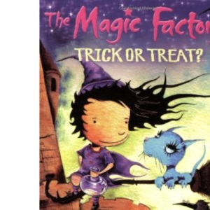 The Magic Factory: Trick or Treat?: Bk. 1