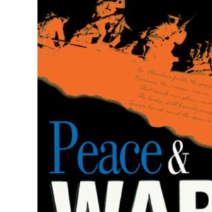Peace and War: A Collection of Poems